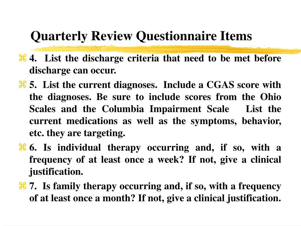 Quarterly Review Questionnaire Items
