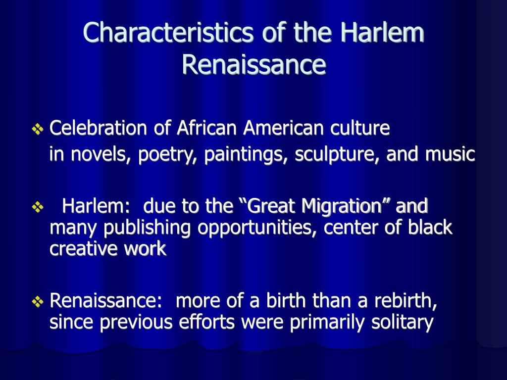 Characteristics of the Harlem Renaissance