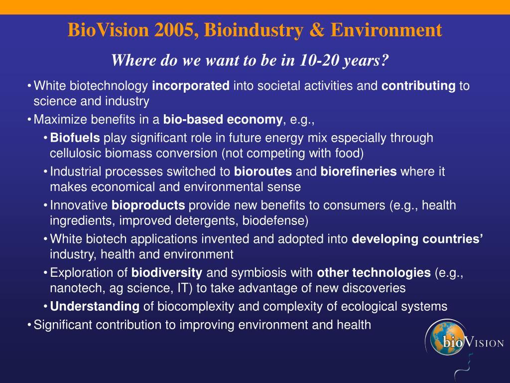 BioVision 2005, Bioindustry & Environment