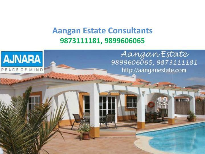 Aangan estate consultants 9873111181 9899606065