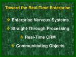 toward the real time enterprise