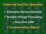 toward the real time enterprise15