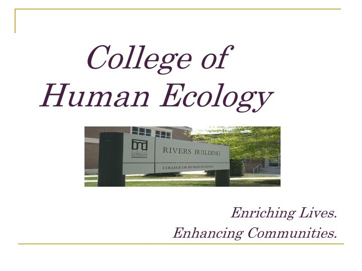 college of human ecology n.