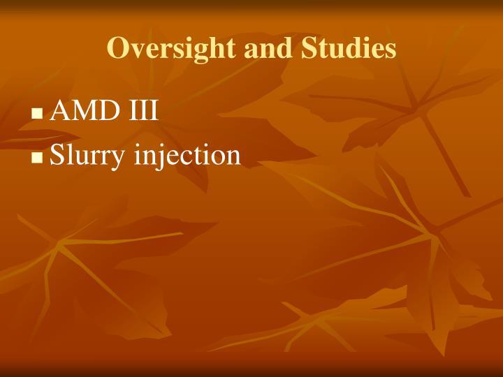 Oversight and Studies