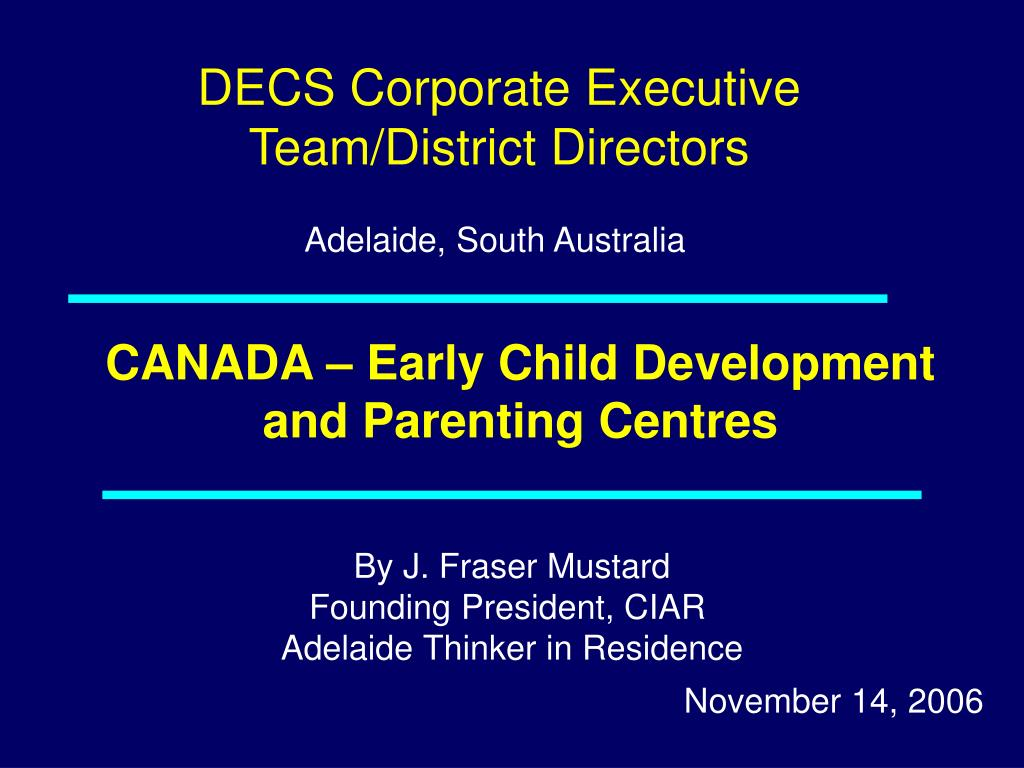 CANADA – Early Child Development and Parenting Centres