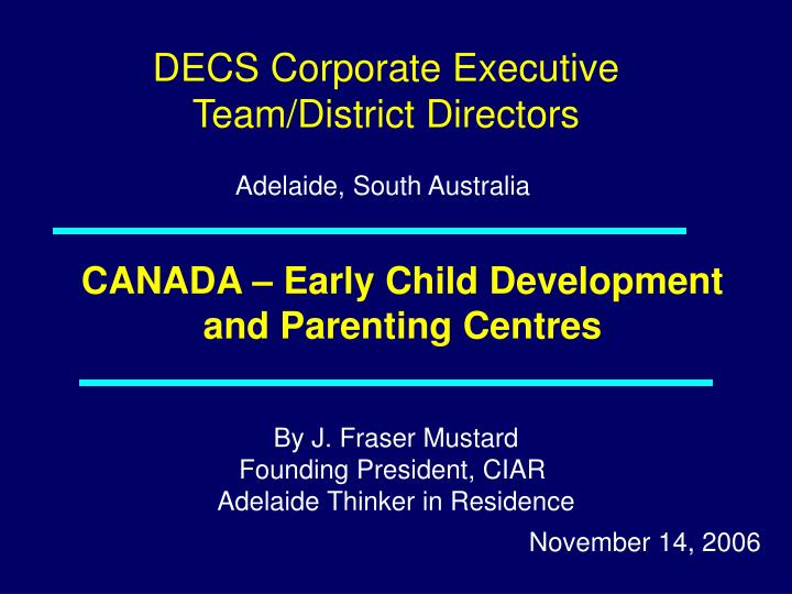 Canada early child development and parenting centres