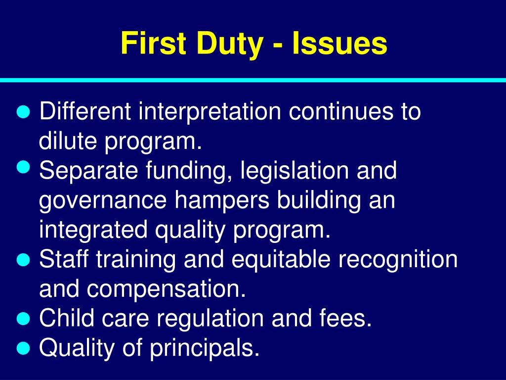 First Duty - Issues