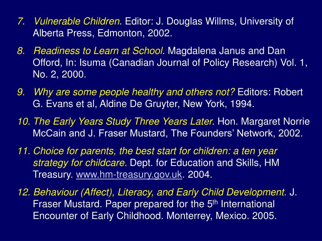 7.   Vulnerable Children