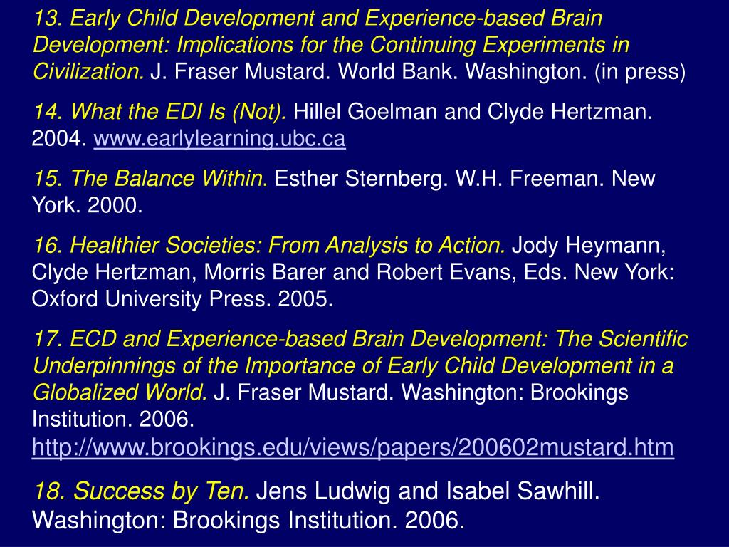 13. Early Child Development and Experience-based Brain Development: Implications for the Continuing Experiments in Civilization.