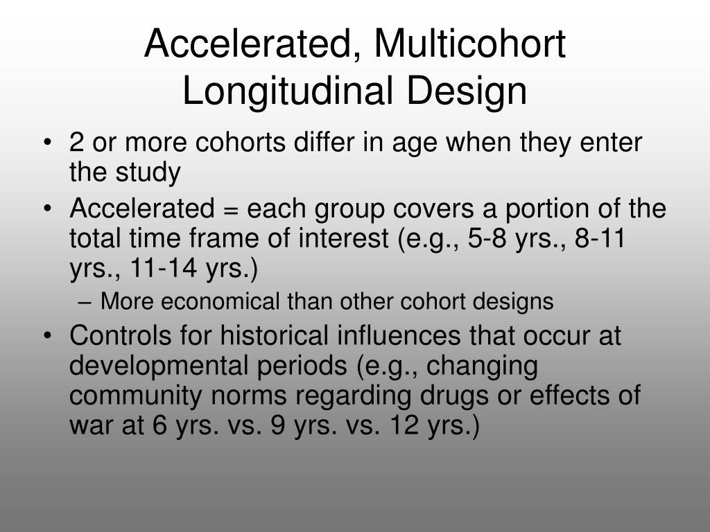 Accelerated, Multicohort Longitudinal Design