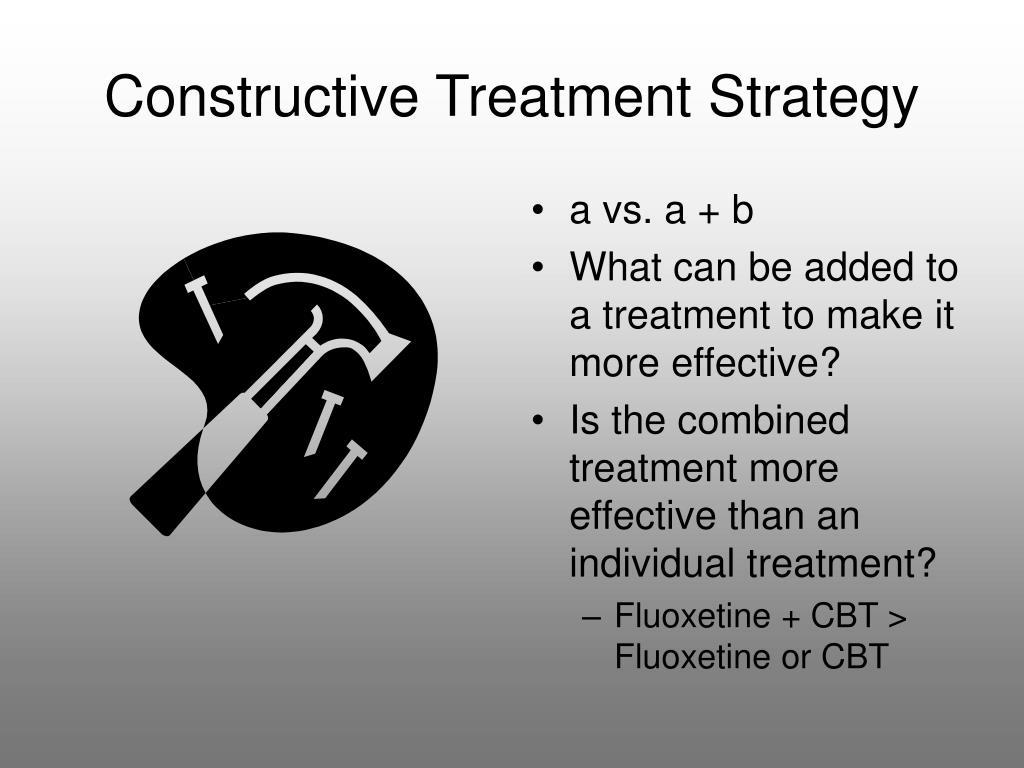 Constructive Treatment Strategy