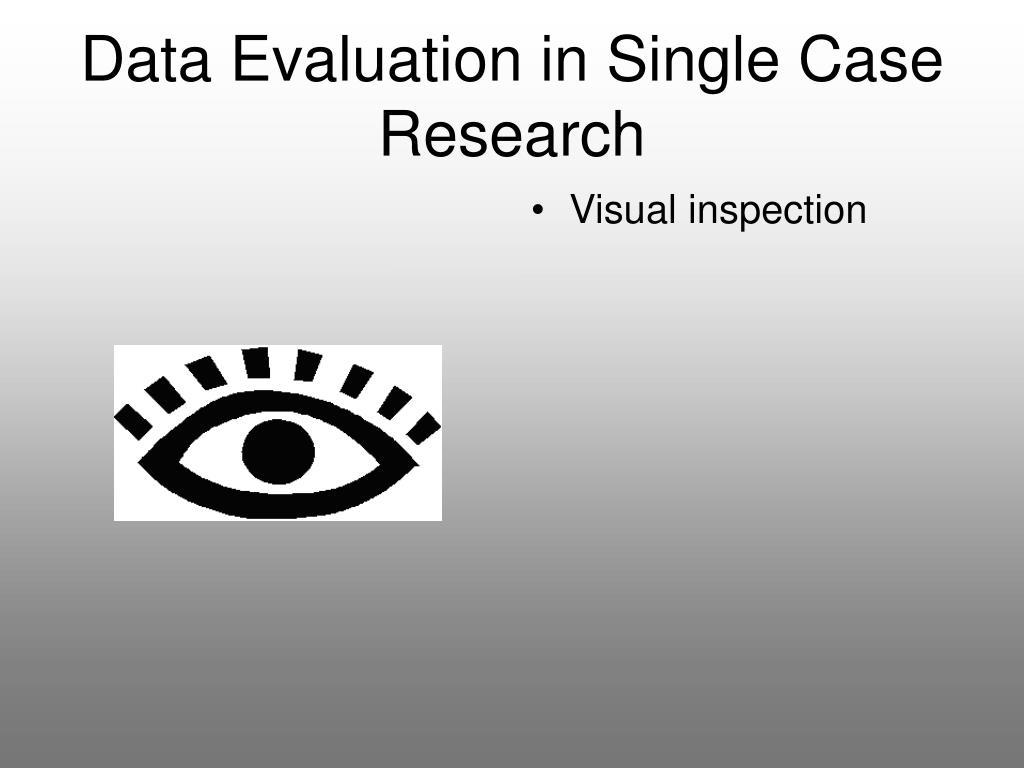 Data Evaluation in Single Case Research