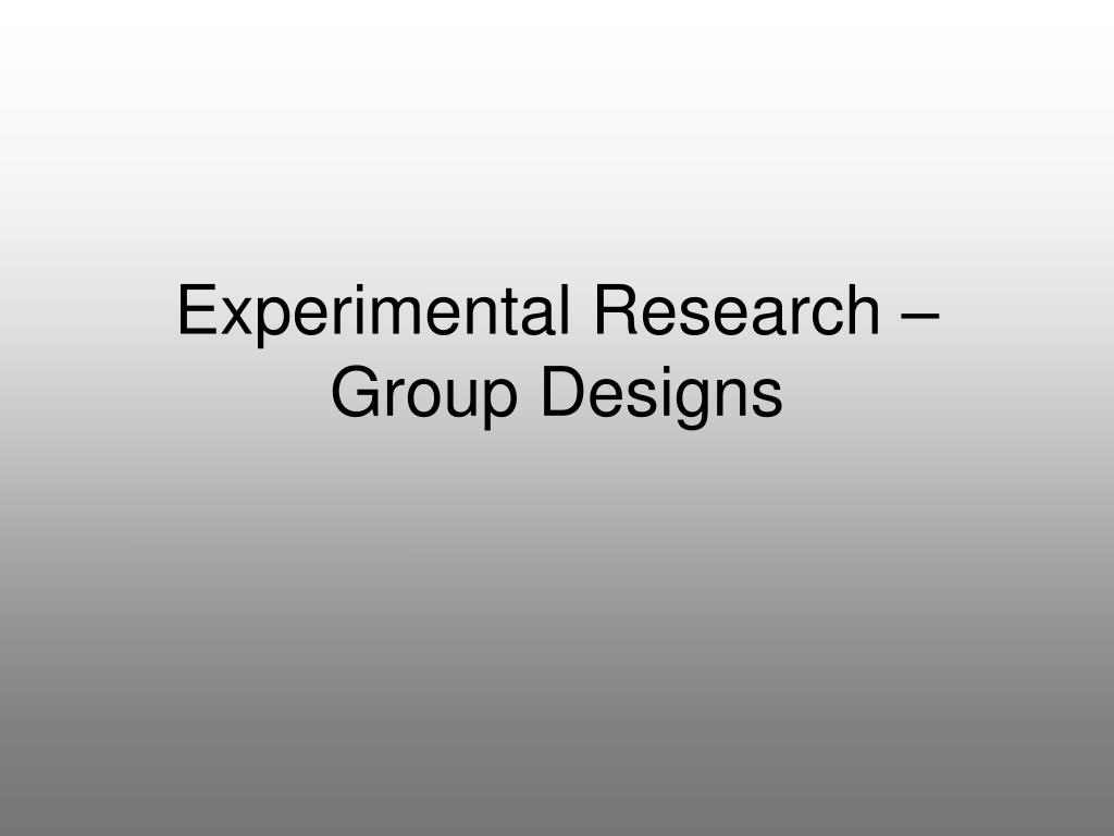 Experimental Research –