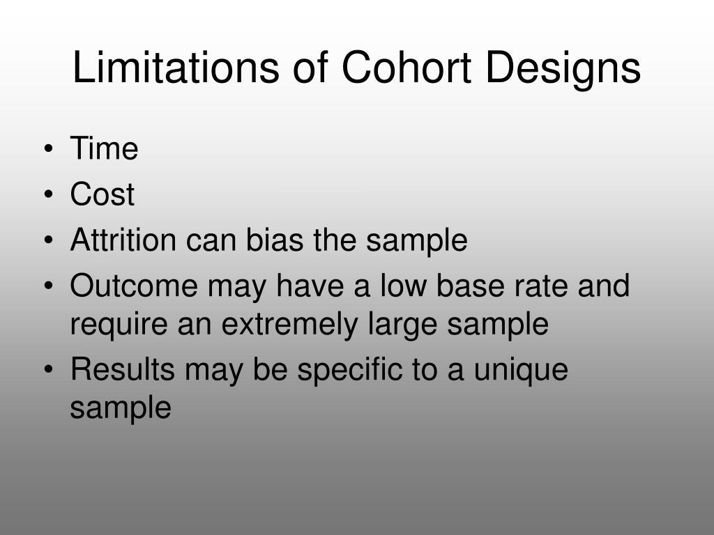 Limitations of Cohort Designs