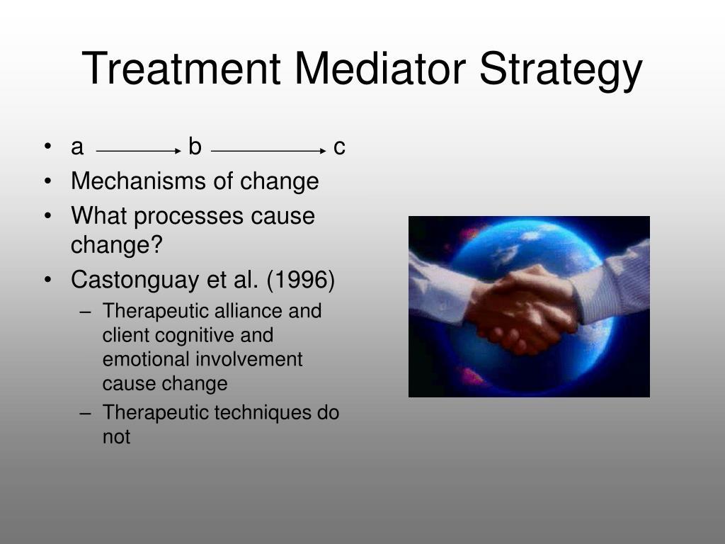 Treatment Mediator Strategy