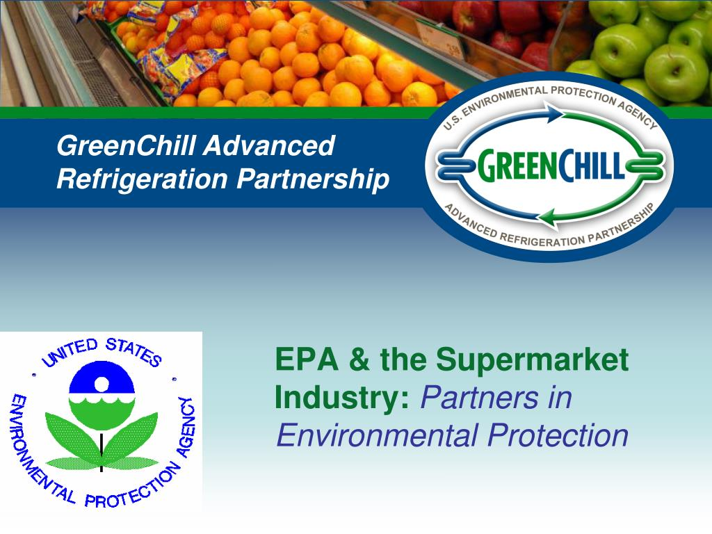 epa the supermarket industry partners in environmental protection l.