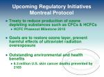upcoming regulatory initiatives montreal protocol