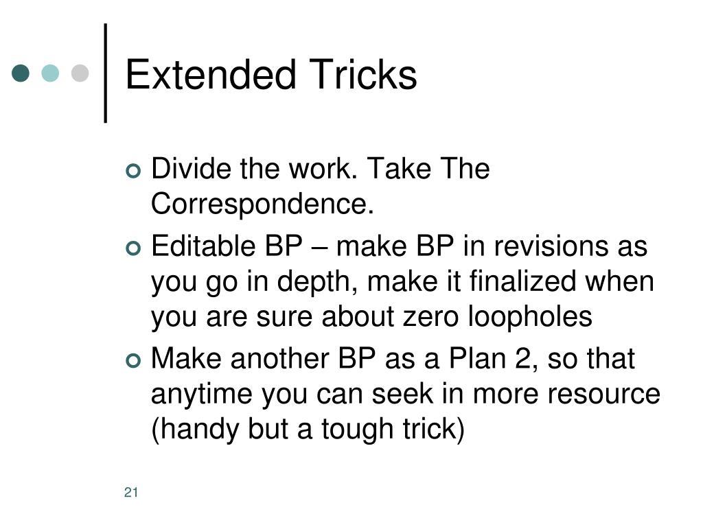 Extended Tricks