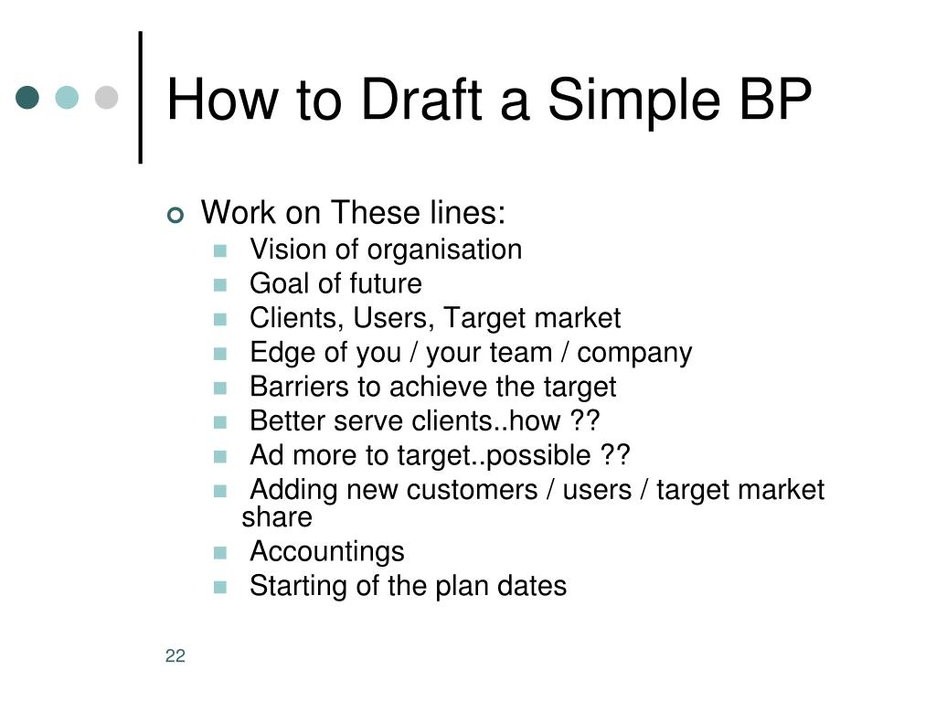 How to Draft a Simple BP