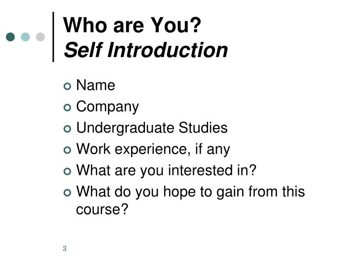 Who are you self introduction