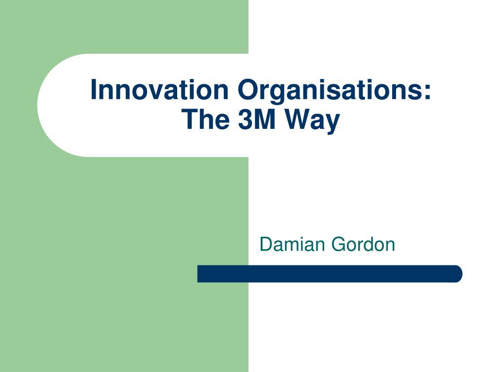 Innovation Organisations: