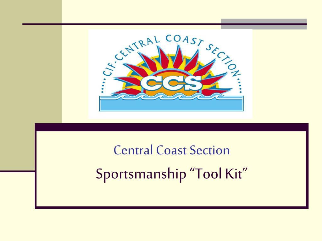 central coast section sportsmanship tool kit l.