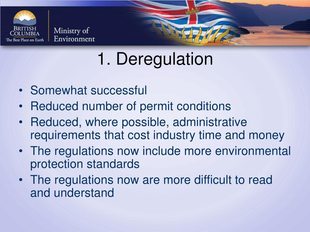 1. Deregulation