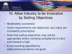 10 allow industry to be innovative by setting objectives