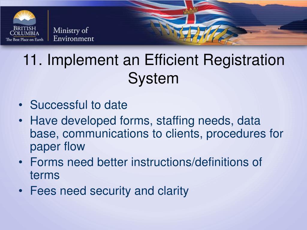 11. Implement an Efficient Registration System