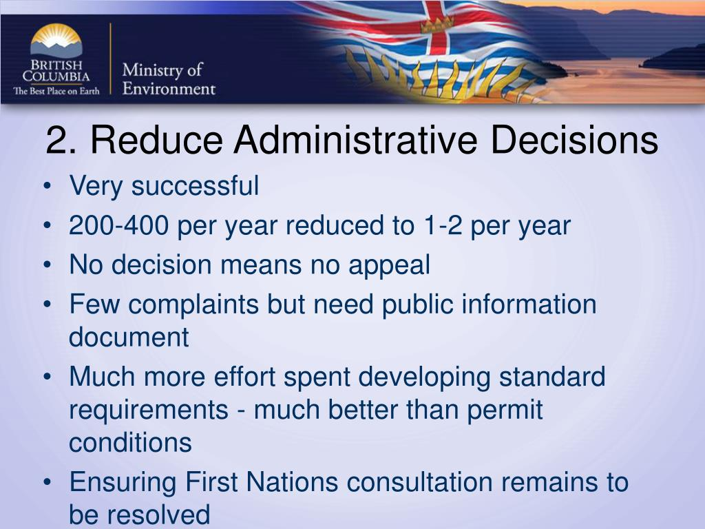 2. Reduce Administrative Decisions