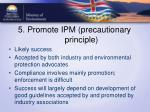 5 promote ipm precautionary principle