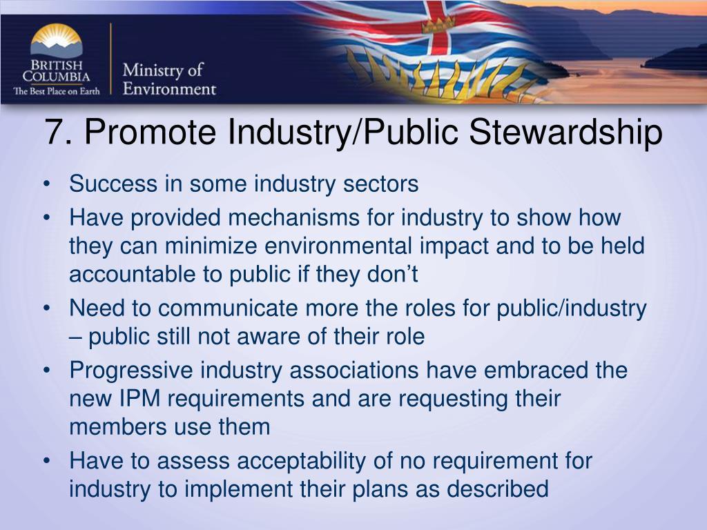 7. Promote Industry/Public Stewardship