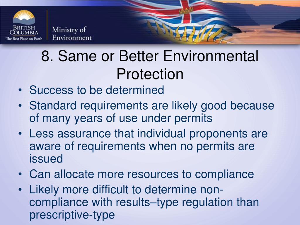 8. Same or Better Environmental Protection