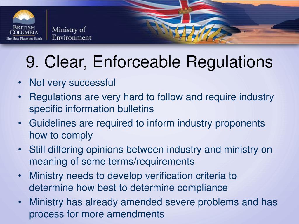 9. Clear, Enforceable Regulations