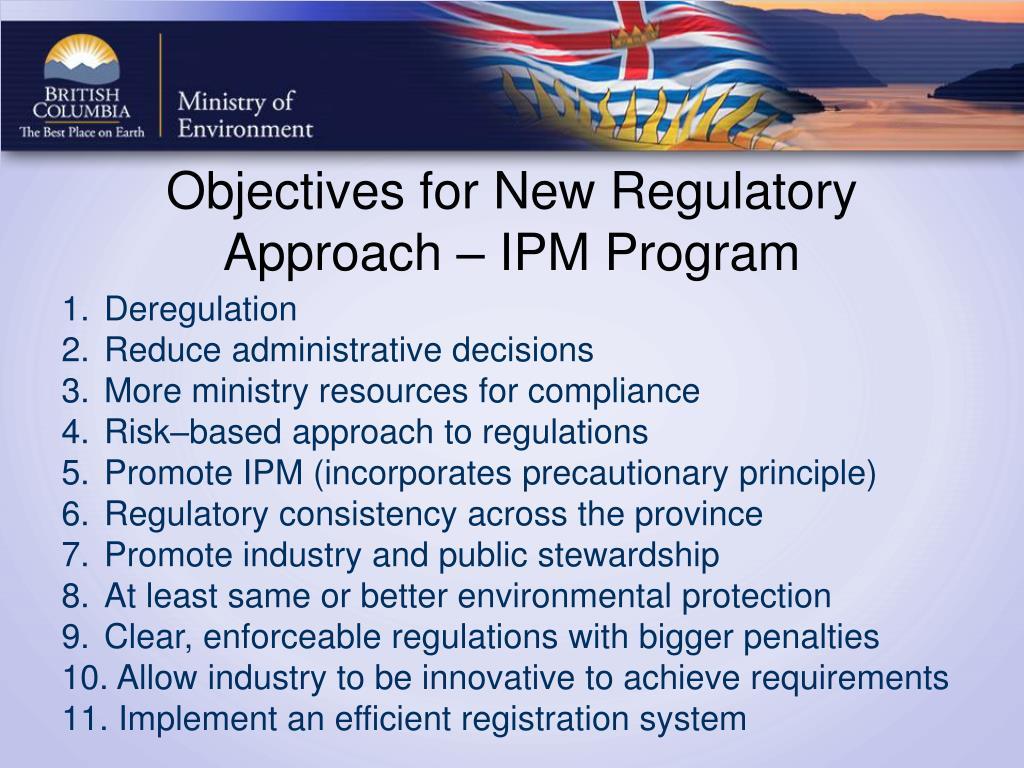Objectives for New Regulatory Approach – IPM Program