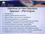 objectives for new regulatory approach ipm program