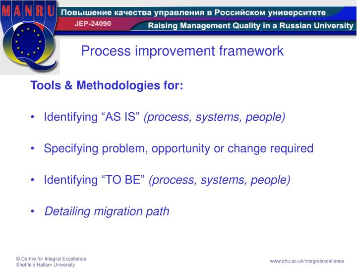 Process improvement framework