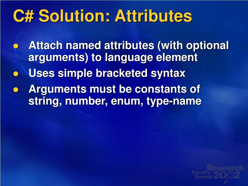 C# Solution: Attributes
