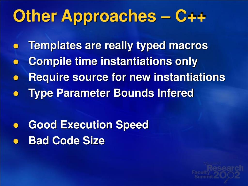 Other Approaches – C++