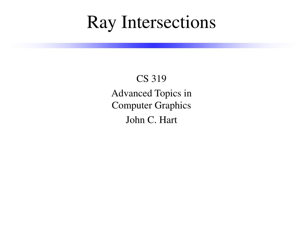 Ray Intersections
