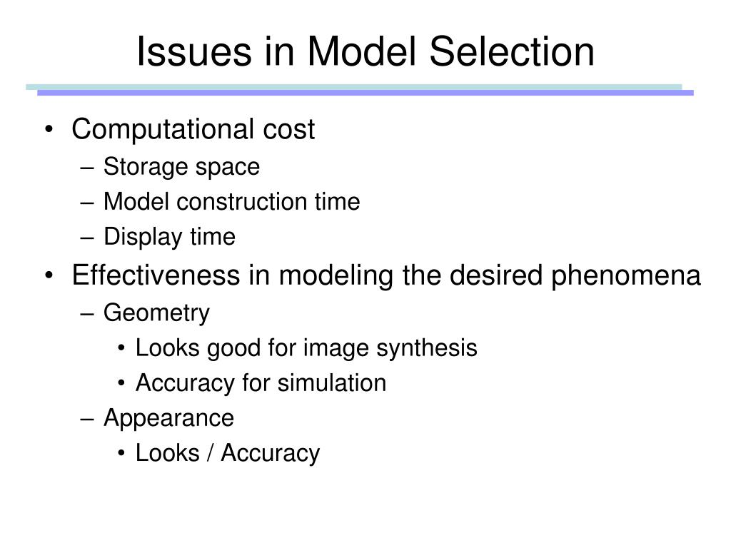 Issues in Model Selection