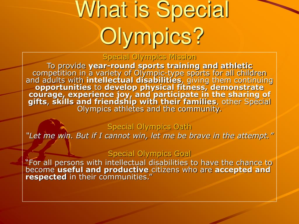 What is Special Olympics?