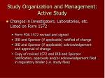 study organization and management active study