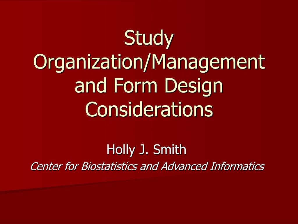 study organization management and form design considerations l.