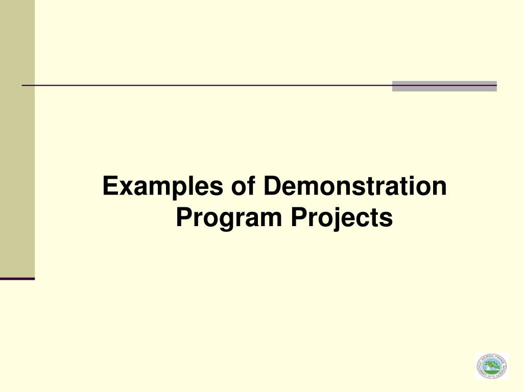 Examples of Demonstration Program Projects