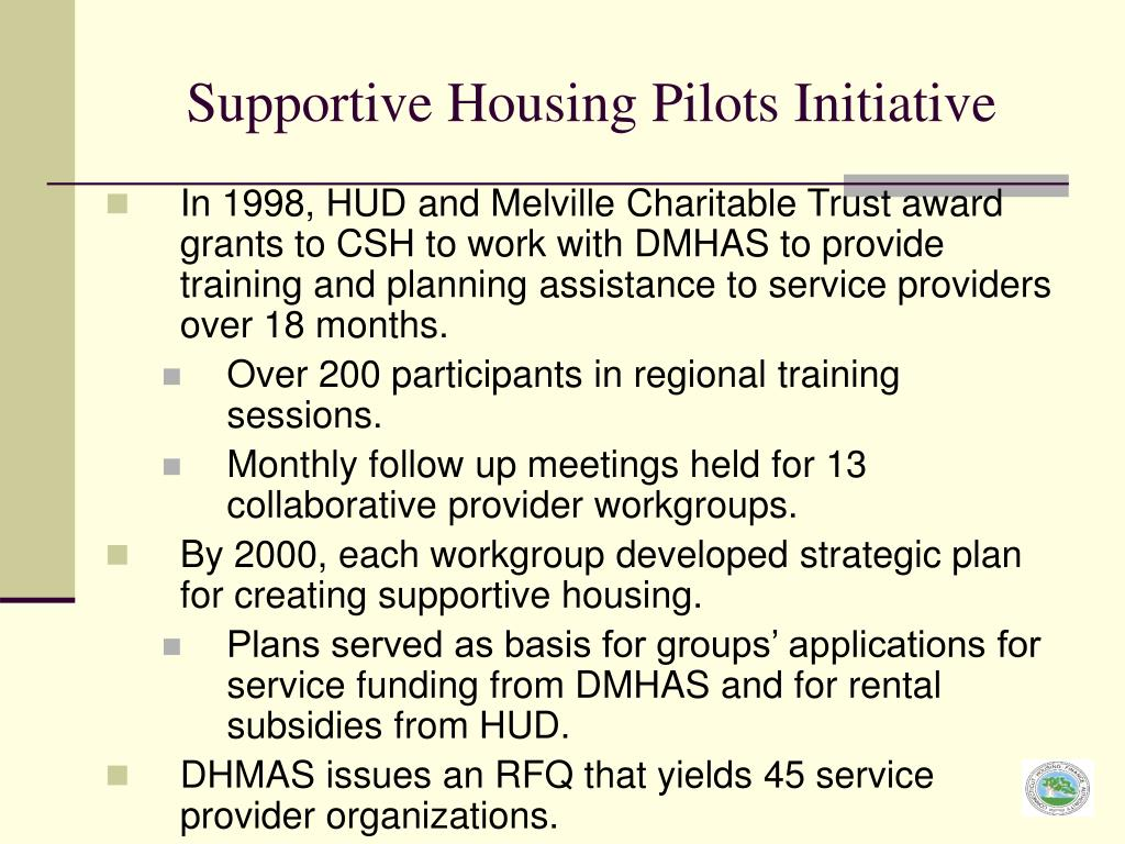 Supportive Housing Pilots Initiative