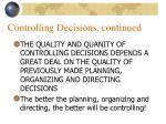 controlling decisions continued33