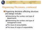 organizing decisions continued23