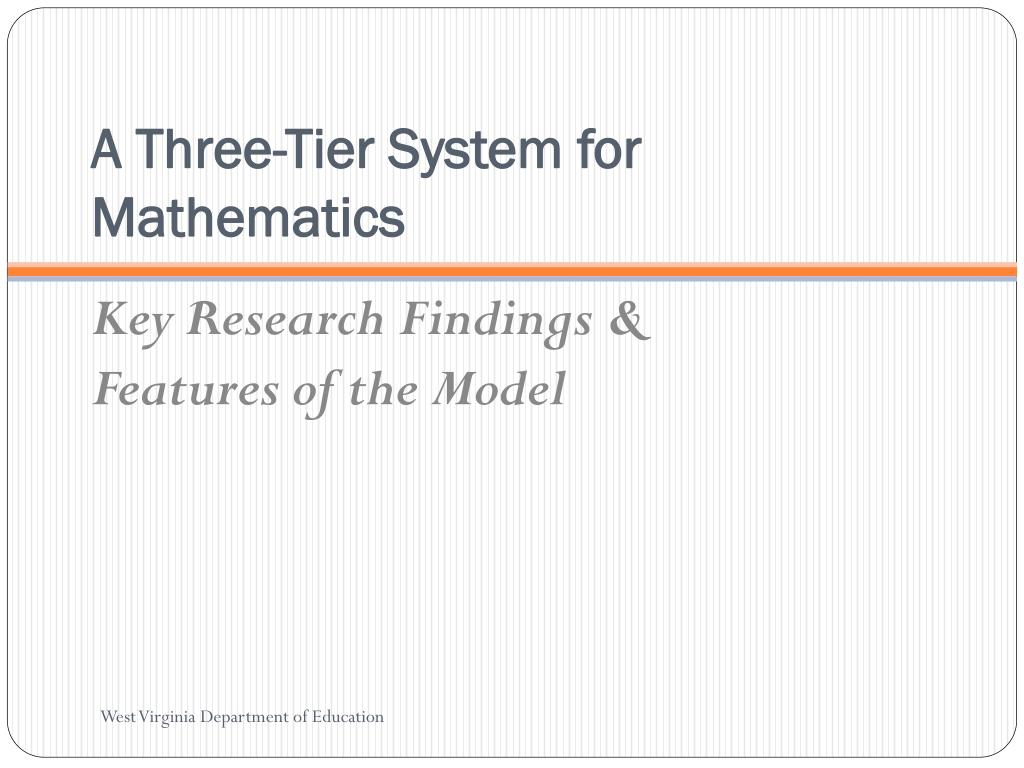 A Three-Tier System for Mathematics