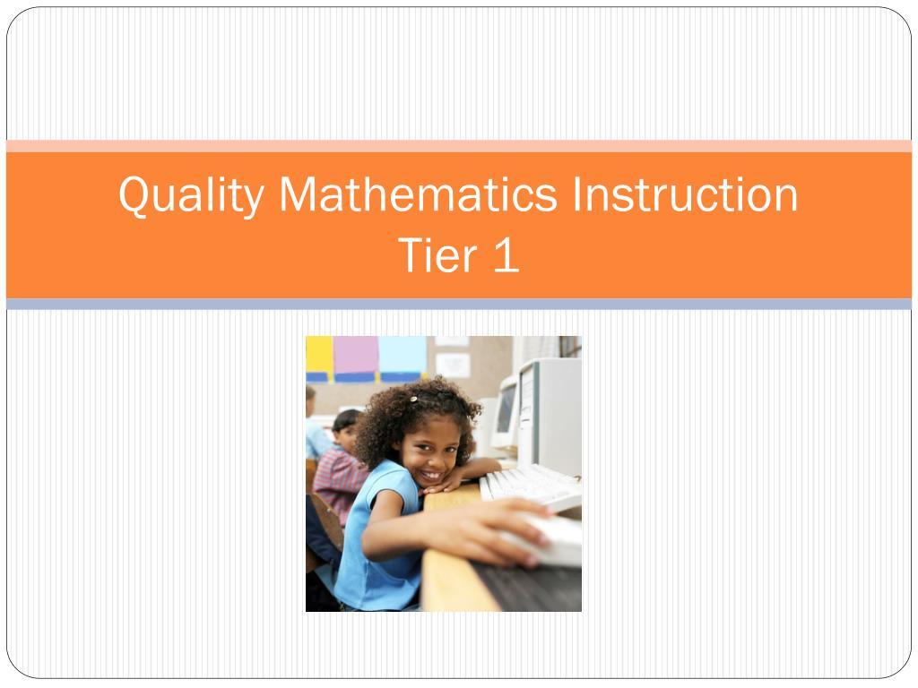 Quality Mathematics Instruction
